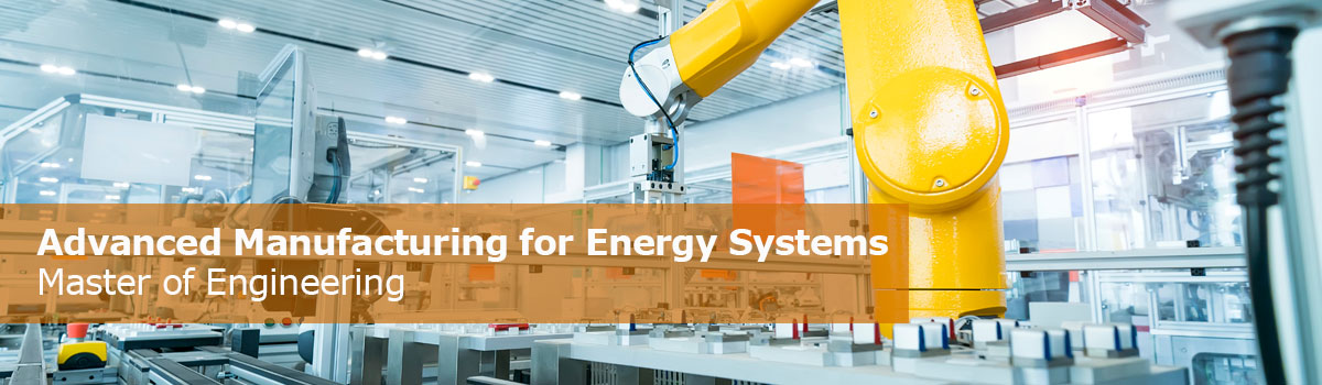 UConn Master of Engineering (MENG): Advanced Manufacturing for Energy Systems